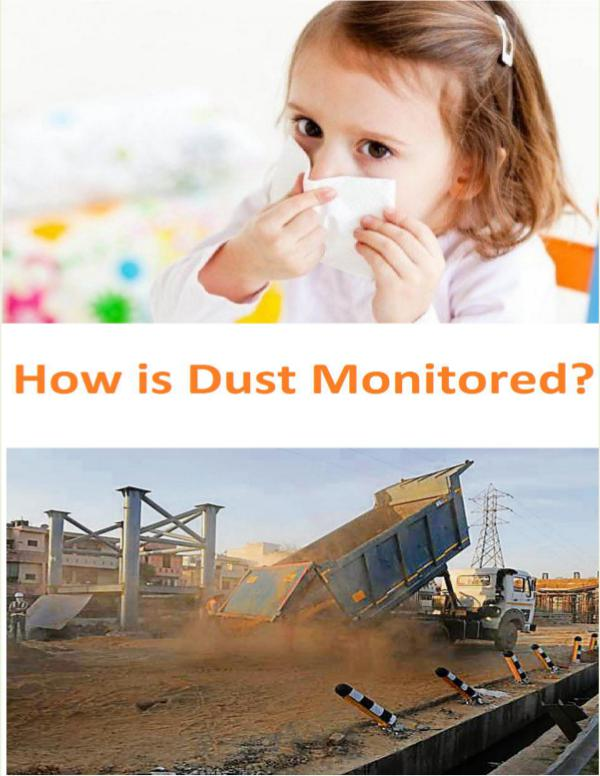 Prompt Readings Hot Wire Anemometer How is Dust Monitored?