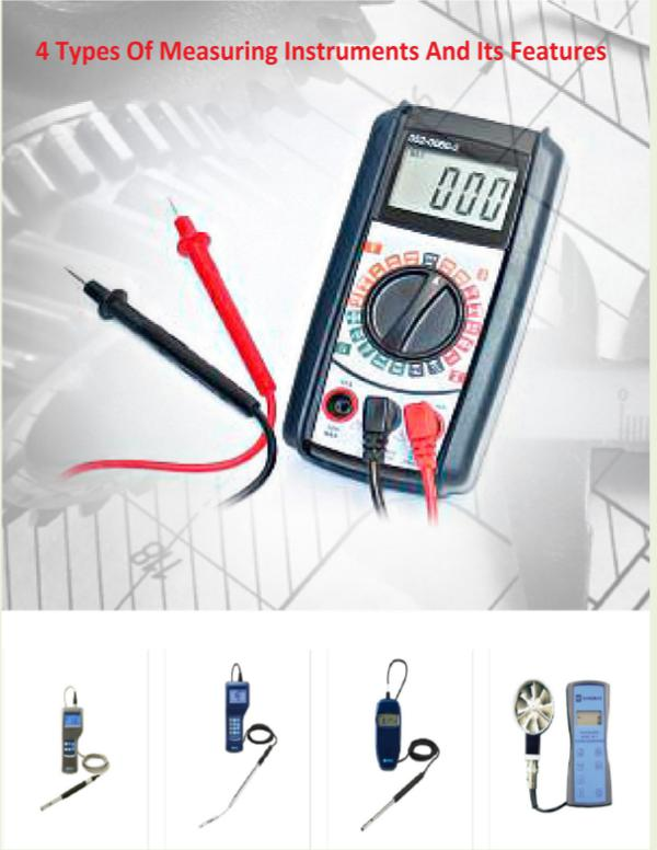 4 Types Of Measuring Instruments And Its Features 4_Types_Of_Measuring_Instruments_And_Its_Features.