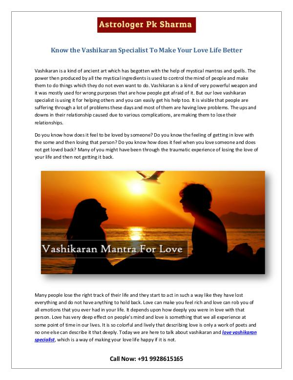 Know the Vashikaran Specialist To Make Your Love Life Better Know the Vashikaran Specialist To Make Your Love L