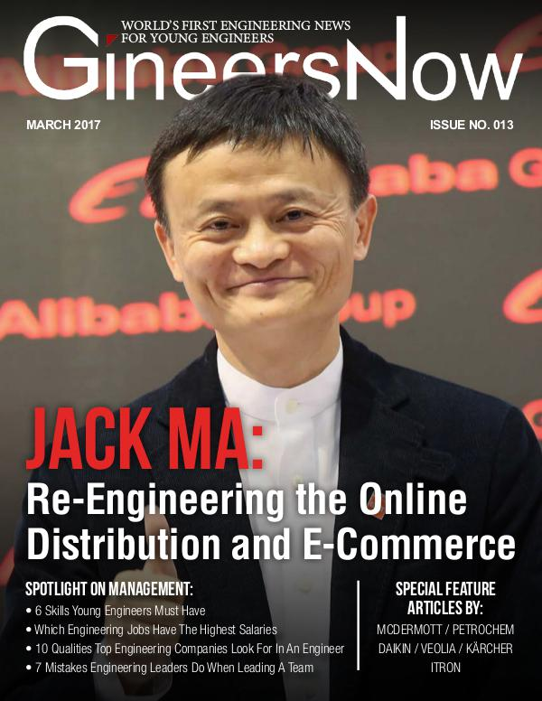 Jack Ma: Story of Alibaba E-Commerce and Online Retail by GineersNow GineersNow Engineering Magazine Issue No. 013, Jac
