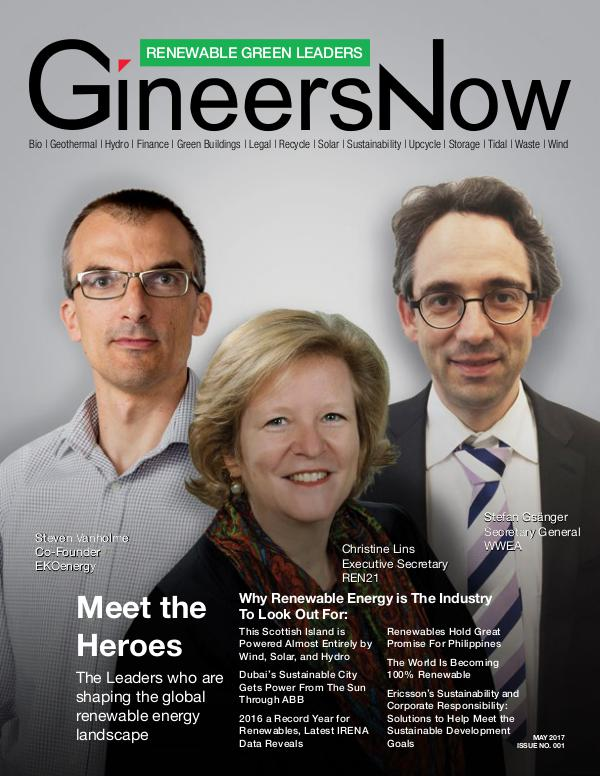 Renewable Energy & Sustainability Heroes by GineersNow Engineering GineersNow Engineering Magazine Issue No. 017, Ren
