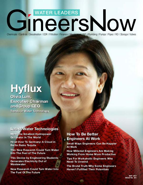 Hyflux Water and Wastewater Desalination - GineersNow Engineering Water Technology Trends with Hyflux - GineersNow