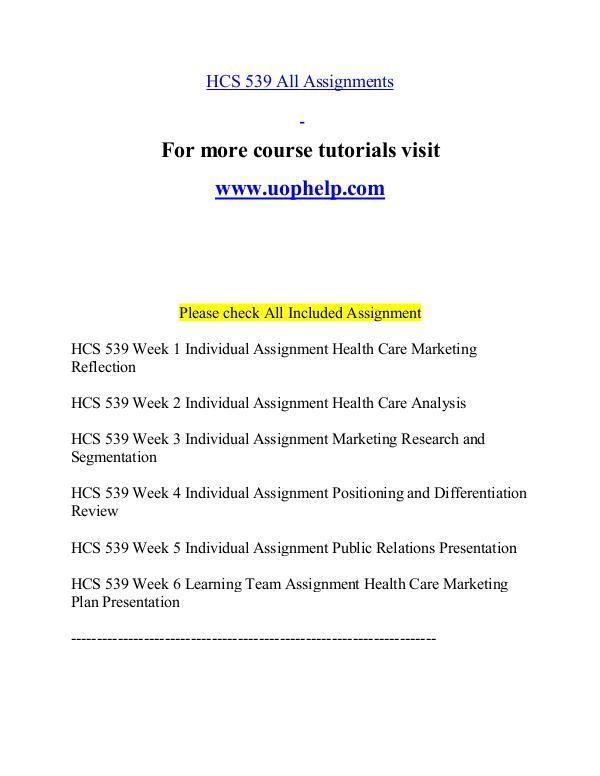 HCS 539 help Minds Online/uophelp.com HCS 539 help Minds Online/uophelp.com