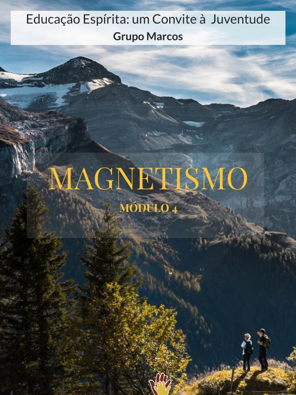 Grupo Marcos - Magnetismo Grupo Marcos  - Magnetismo