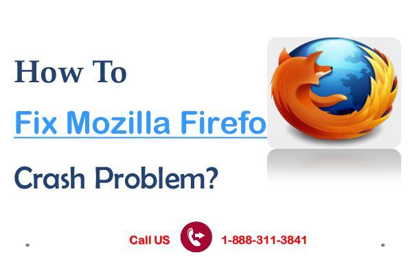How To Fix Mozilla Firefox Crash Problem? How to Fix and Troubleshoot Mozilla Firefox Crash