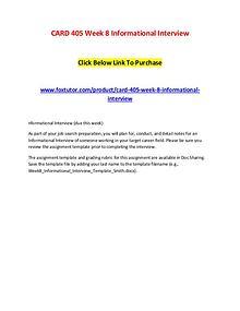 CARD 405 Week 8 Informational Interview
