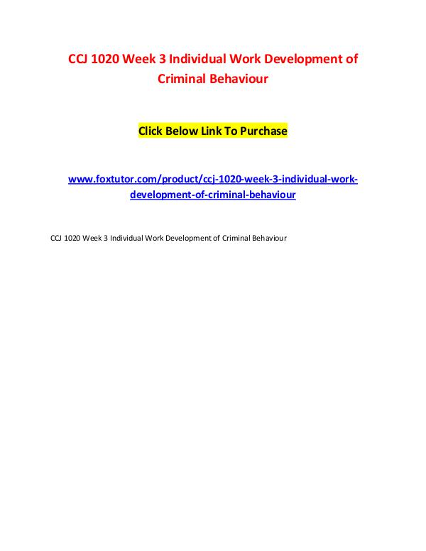 CCJ 1020 Week 3 Individual Work Development of Criminal Behaviour CCJ 1020 Week 3 Individual Work Development of Cri