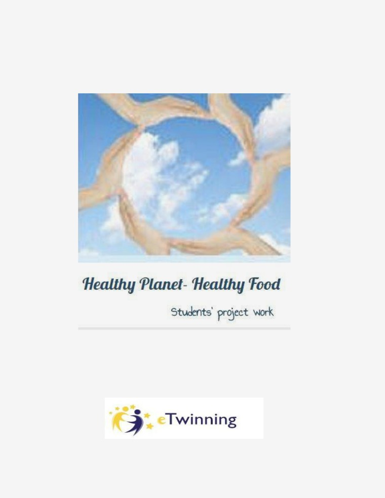 Healthy Planet- Healthy Food ABOUT THE PROJECT
