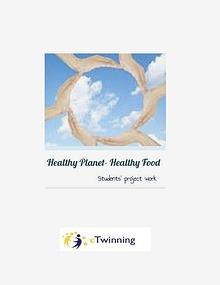 Healthy Planet- Healthy Food
