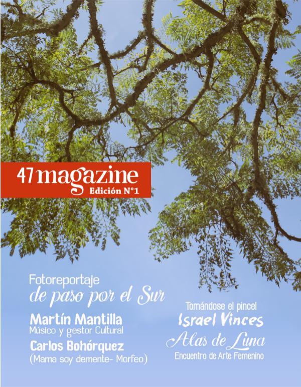 47 magazine 47 magazine- edicion 1
