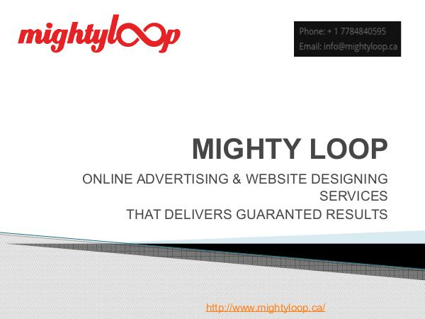 Mighty Loop - Online Advertising & Website Designing Services Mighty_Loop - Online_Advertising_Website_Designing