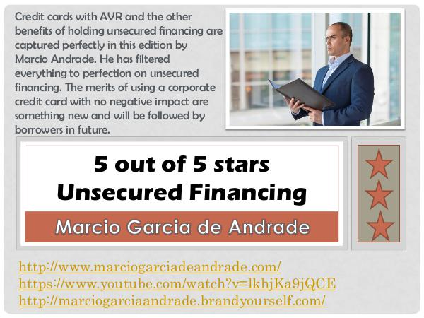 Marcio Garcia de Andrade - 5 out of 5 stars Unsecured Financing about