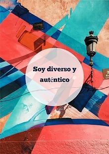 """Proyecto """"Soy diverso y auténtico"""""""