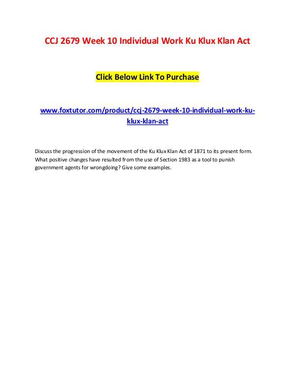 CCJ 2679 Week 10 Individual Work Ku Klux Klan Act CCJ 2679 Week 10 Individual Work Ku Klux Klan Act