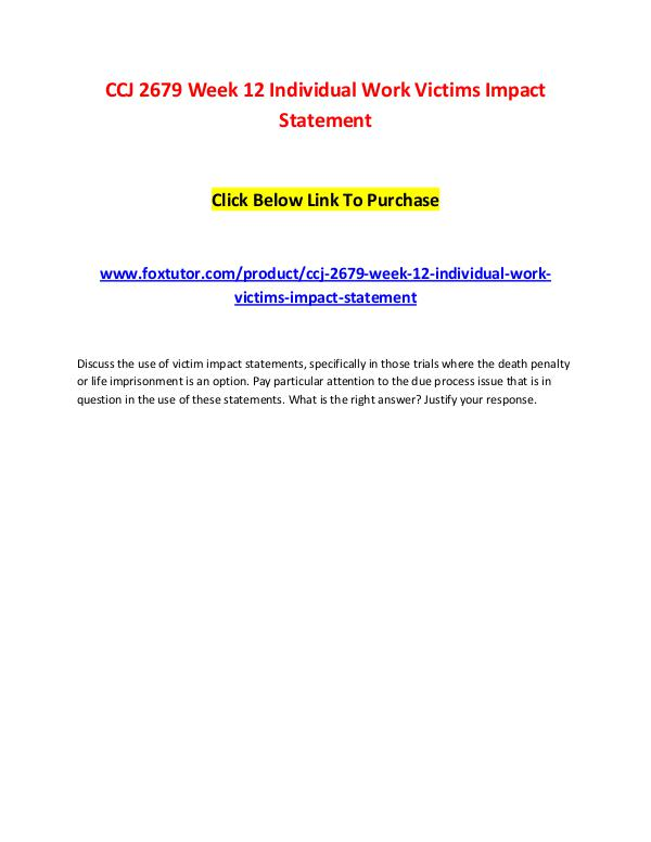 CCJ 2679 Week 12 Individual Work Victims Impact Statement CCJ 2679 Week 12 Individual Work Victims Impact St