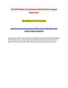 CCJ 2679 Week 12 Individual Work Victims Impact Statement