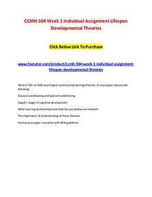 CCMH 504 Week 1 Individual Assignment Lifespan Developmental Theories