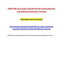 CCMH 506 Case Study 1 Borderline Personality Disorder and Dialectical