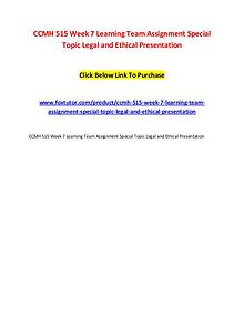 CCMH 515 Week 7 Learning Team Assignment Special Topic Legal and Ethi