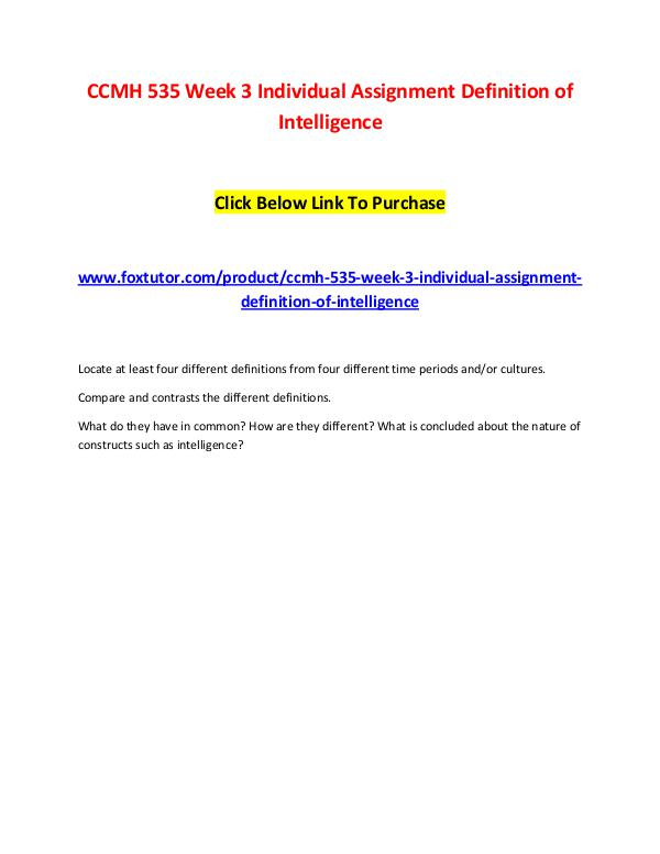 CCMH 535 Week 3 Individual Assignment Definition of Intelligence CCMH 535 Week 3 Individual Assignment Definition o