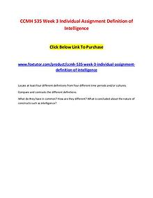 CCMH 535 Week 3 Individual Assignment Definition of Intelligence
