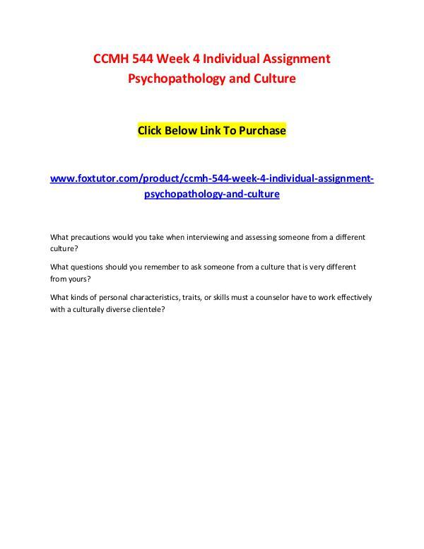 CCMH 544 Week 4 Individual Assignment Psychopathology and CultureCCMH CCMH 544 Week 4 Individual Assignment Psychopathol