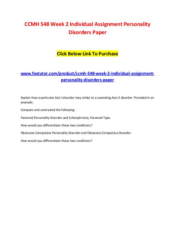 CCMH 548 Week 2 Individual Assignment Personality Disorders Paper CCMH 548 Week 2 Individual Assignment Personality