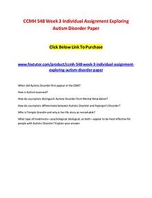 CCMH 548 Week 3 Individual Assignment Exploring Autism Disorder Paper