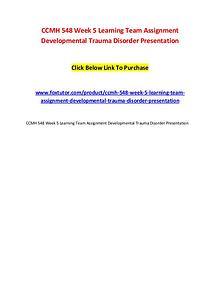 CCMH 548 Week 5 Learning Team Assignment Developmental Trauma Disorde