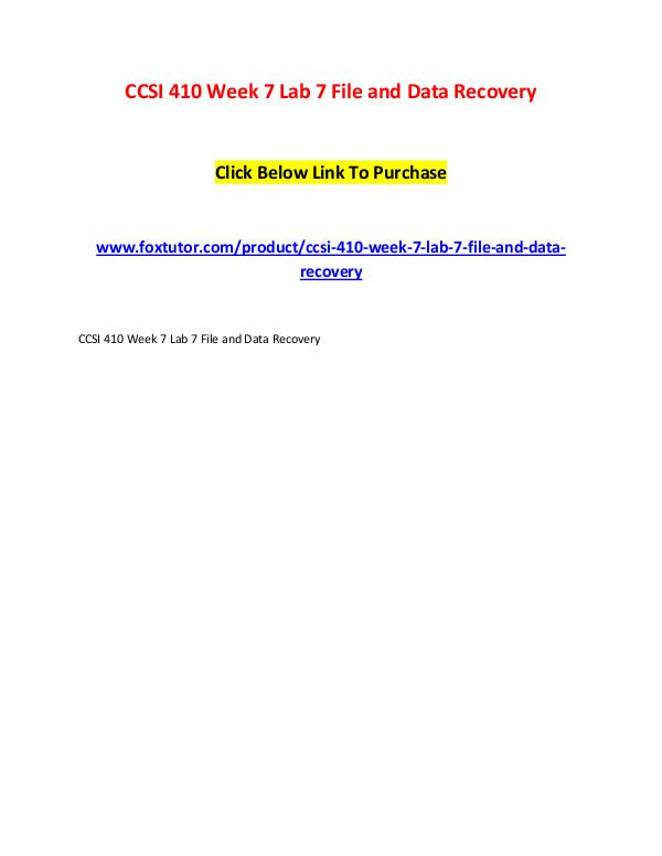 CCSI 410 Week 7 Lab 7 File and Data Recovery CCSI 410 Week 7 Lab 7 File and Data Recovery