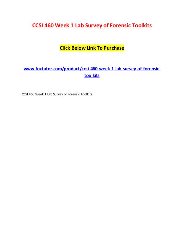 CCSI 460 Week 1 Lab Survey of Forensic Toolkits CCSI 460 Week 1 Lab Survey of Forensic Toolkits