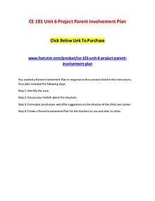 CE 101 Unit 6 Project Parent Involvement Plan