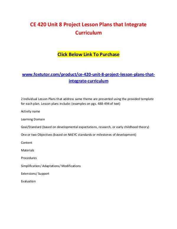 CE 420 Unit 8 Project Lesson Plans that Integrate Curriculum CE 420 Unit 8 Project Lesson Plans that Integrate