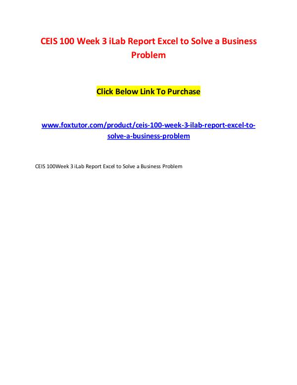 CEIS 100 Week 3 iLab Report Excel to Solve a Business Problem CEIS 100 Week 3 iLab Report Excel to Solve a Busin