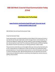 CGD 218 Week 3 Journal Visual Communication Today (2 Set)