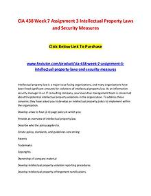 CIA 438 Week 7 Assignment 3 Intellectual Property Laws and Security M
