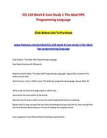 CIS 110 Week 8 Case Study 1 The Ideal HPC Programming Language (2)