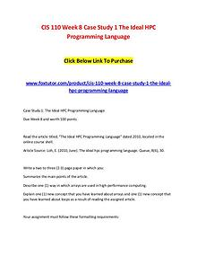 CIS 110 Week 8 Case Study 1 The Ideal HPC Programming Language (2)