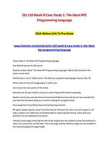 CIS 110 Week 8 Case Study 1 The Ideal HPC Programming Language