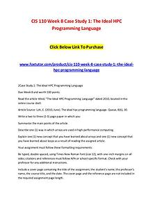 CIS 110 Week 8 Case Study 1 The Ideal HPC Programming Language