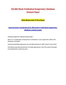 CIS 205 Week 4 Individual Assignment Database Analysis Paper
