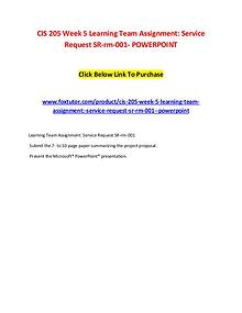CIS 205 Week 5 Learning Team Assignment Service Request SR-rm-001- PO