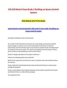 CIS 210 Week 3 Case Study 1 Building an Access Control System