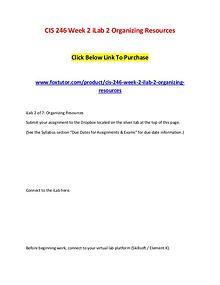 CIS 246 Week 2 iLab 2 Organizing Resources