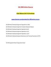 CIS 290 Entire Course