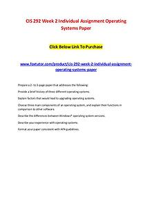 CIS 292 Week 2 Individual Assignment Operating Systems Paper