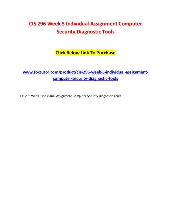 CIS 296 Week 5 Individual Assignment Computer Security Diagnostic Too CIS 296 Week 5 Individual Assignment Computer Secu