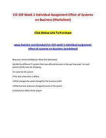 CIS 319 Week 1 Individual Assignment Effect of Systems on Business (W