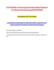 CIS 319 Week 4 Team Assignment New System Proposal For Riordan Manufa