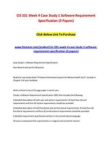 CIS 331 Week 4 Case Study 1 Software Requirement Specification (2 Pap